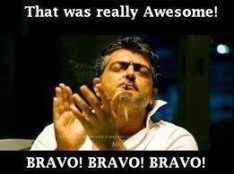 Bravo Bravo Ajith Comment Pics