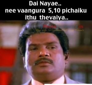 Dai Nayae Nee Vangura 5 10 Kku Ithu Theveya