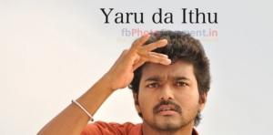 Vijay Yaru Da Ithu