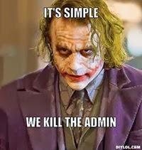 It's Simple We Kill The Admin