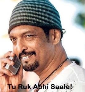 Tu Ruk Abhi Saale