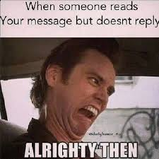 when some reads your message but doesnt reply