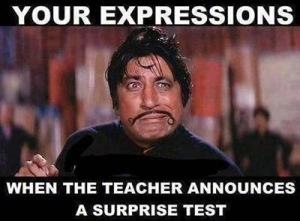When The Teacher Announces A Surprise Test