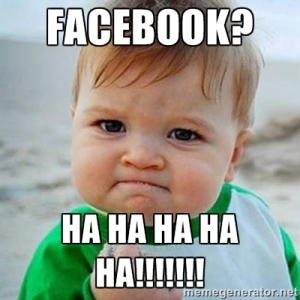 Baby Facebook Ha Ha Ha Ha!!