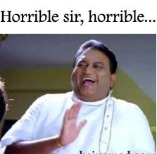 horrible sir horrible