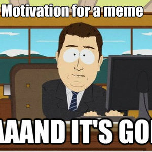 Motivation For A Meme