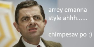 Arrey Emanna Style Ahh