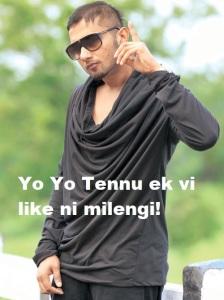 Yo Yo Tennu Ek Vi Like Ni Milengi