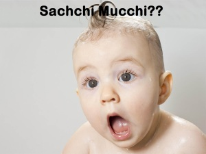 Baby Sachchi Mucchi