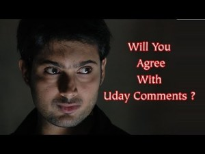 will you agree with Uday comments