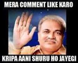 mera comment like karo kripa aani shuru ho jayegi