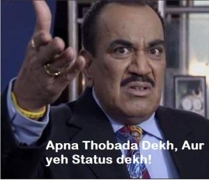 Apna Thobda Dekh Aur Yeh Status Dekh