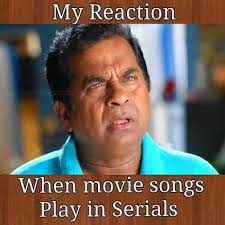 when movie songs play in serials