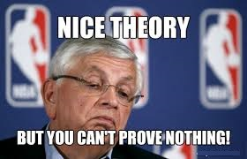 nice theory but you can't prove nothing