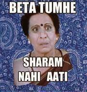 Beta Tumhe Sharam Nahi Aati