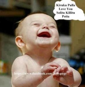 Baby Kiruku Pulla Love You Solitu Killitu Poita