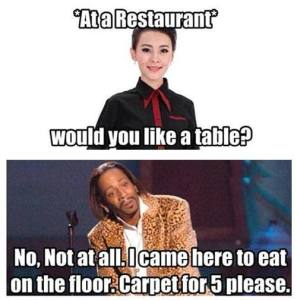 at a restaurant would you like a table