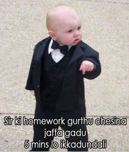 sir ki homework gurthu chesina jaffa gadu 5 mins lo ikkadundali