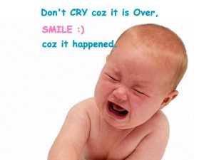 Don't Cry Coz It Is Over Fb Comment Pic