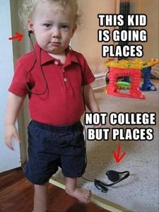 This Kid Is Going Places Not College But Places Fb Pic