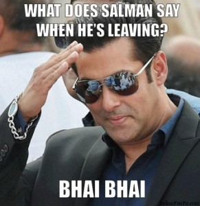 What Does Salman Khan Say.. When He's Leaving ? Funny Pic