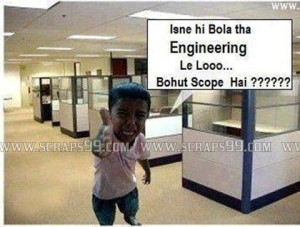 Isne Hi Bola Tha Engineering Le Looo Bohut Scope Hai??? Fb Pic