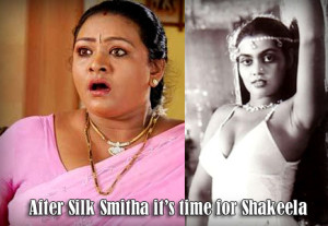 After Silk Smitha iIt's Time For Shakeela