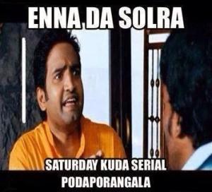 Enna Da Solra Saturday Kuda Serial Podaporangala