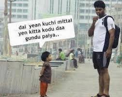 Dai Yean Kuchi Mittai Yen kitta Kodu Daa Gundu Paiya...