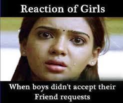 When Boys Didn't Accept Their Friend Requests