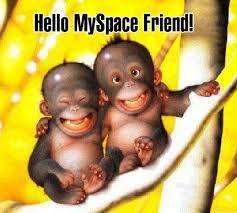 Hello Myspace Friend!