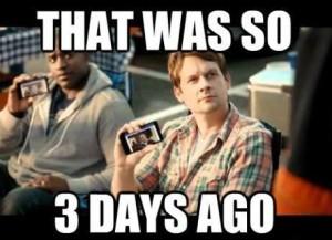 That Was So 3 Days Ago
