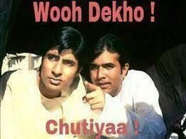 Woh Dekho! Chutiya! Picture Comment