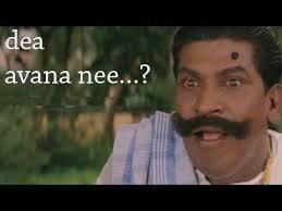 Dea Avana Nee ... ? - Vadivelu Funny Face Reaction