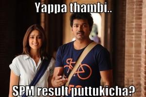 Yappa Thambi.. SPM Result Puttukicha?