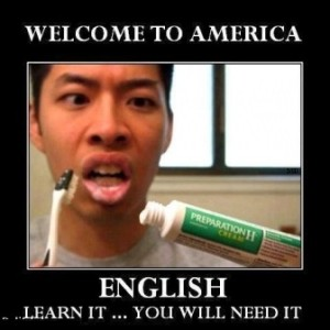Welcome To America English Learn It.... You Will Need It