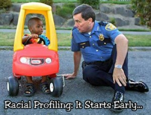 Racial Profiling: It Starts Early....