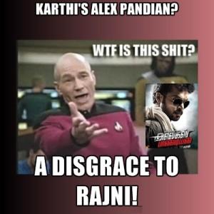 Karthi's Alex Pandian? A Dischage To Rajini!