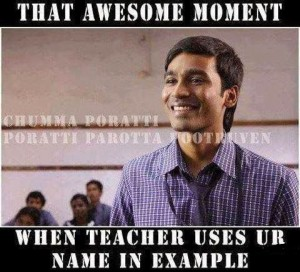 My Reaction – When Teacher Uses Ur Name In Example