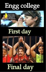 Engg College First Day & Last Day