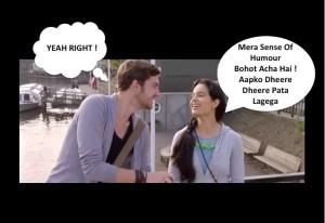Mera Sense Of Humor Bohot Acha Hai!