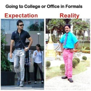 Going To College Or Office In Formals Expectation Reality