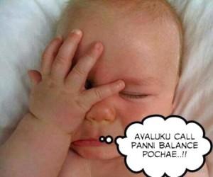 Baby - Avaluku Call Panni Balance Pochae..!!