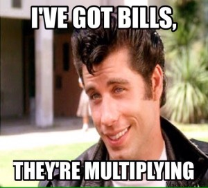 I've Got Bills They're Multiplying