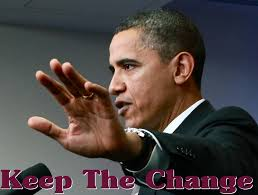 Obama - Keep The Change Photo Comment