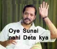 Oye Sunai Nahi Deta Kya Nana Patekar FB Photo Comments