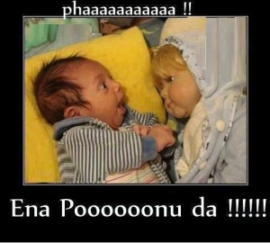 Phaaaaaa!! Ena Poooonu Da!!!!! Funny Baby Reaction