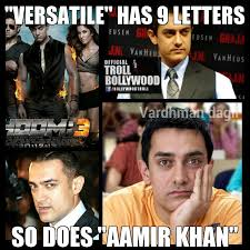 Versatile Has 9 Letters So Does Aamir Khan