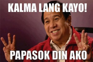 Kalma Lang Kayo ! Papasok Din Ako