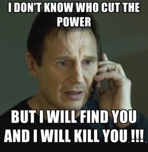 I Dont Know Who Cut The Power